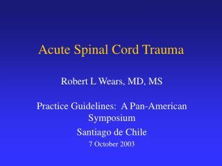 Acute Spinal Cord Trauma