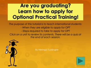 Are you graduating? Learn how to apply for Optional Practical Training!