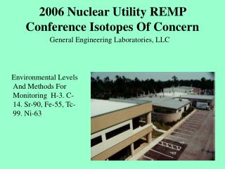 2006 Nuclear Utility REMP Conference Isotopes Of Concern
