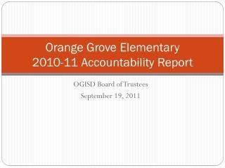 Orange Grove Elementary 2010-11 Accountability Report