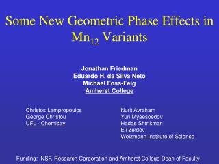 Some New Geometric Phase Effects in Mn 12  Variants