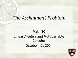 The Assignment Problem