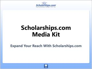 Scholarships Media Kit Expand  Your Reach  With  Scholarships