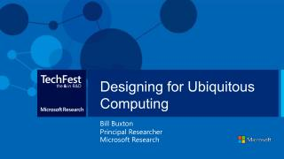 Designing for Ubiquitous Computing