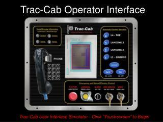 Trac-Cab Operator Interface