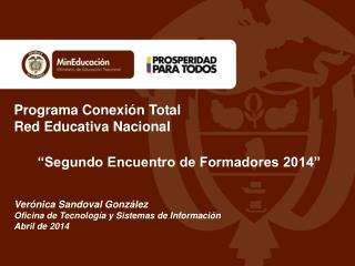 """Programa Conexión Total Red Educativa Nacional """"Segundo Encuentro de Formadores 2014"""""""