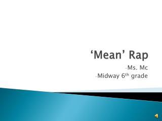 'Mean' Rap