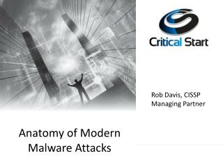Anatomy of Modern Malware Attacks