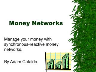 Money Networks