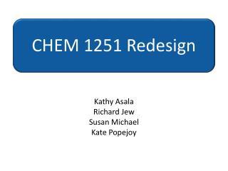 CHEM 1251 Redesign