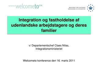 Integration og fastholdelse af udenlandske arbejdstagere og deres familier