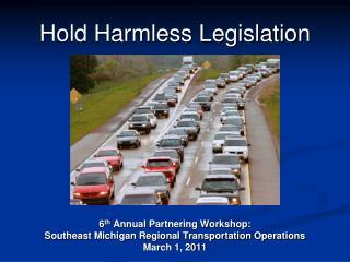 Hold Harmless Legislation
