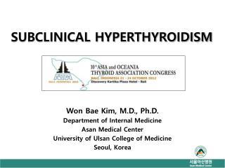 SUBCLINICAL HYPERTHYROIDISM