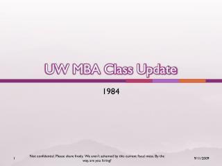 UW MBA Class Update