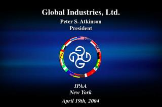 Global Industries, Ltd. Peter S. Atkinson President