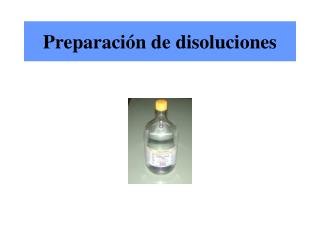 Preparaci�n de disoluciones