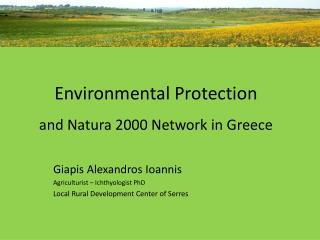 Environmental Protection and Natura 2000 Network in Greece