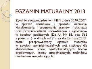 EGZAMIN MATURALNY 2013