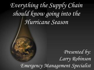 Everything the Supply Chain should know going into the Hurricane Season