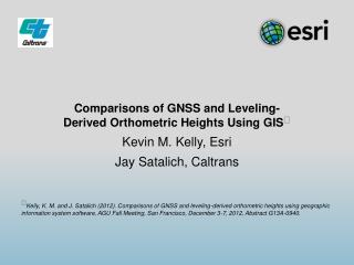 Comparisons of GNSS and  Leveling-Derived  Orthometric  Heights Using  GIS 