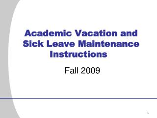 Academic Vacation and Sick Leave Maintenance Instructions
