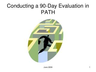 Conducting a 90-Day Evaluation in PATH