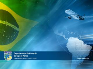 International Civil Aviation Organization PBN Implementation in Brasil Flight Inspection Seminar