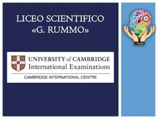Liceo Scientifico  «G.  Rummo »