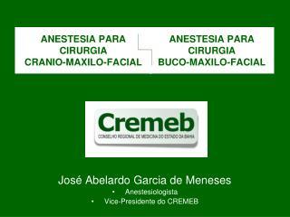 ANESTESIA PARA CIRURGIA CRANIO-MAXILO-FACIAL
