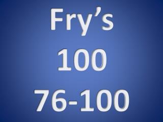 Fry's 1 00 76-100