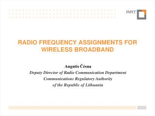 radio frequency assignments for  Wireless Broadband