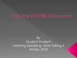 Into the (97/98) Classroom