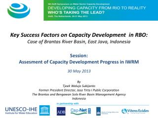 Key  Success Factors on Capacity Development   in  RBO: