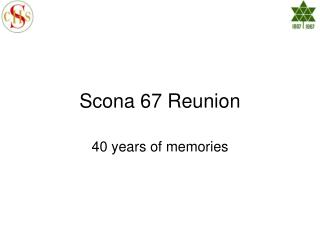 Scona 67 Reunion