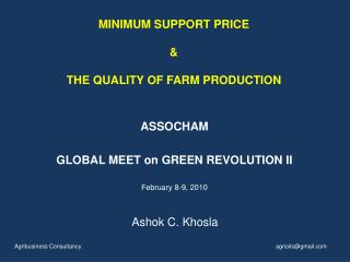 MINIMUM SUPPORT PRICE & THE QUALITY OF FARM PRODUCTION