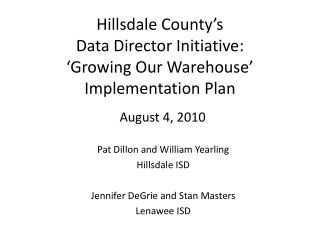 Hillsdale County's Data Director Initiative: 'Growing Our Warehouse' Implementation Plan