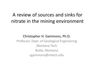 A review of sources and sinks for nitrate in the mining environment