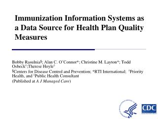 Immunization Information Systems as a Data Source for Health Plan Quality Measures