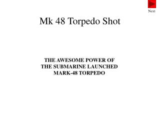 Mk 48 Torpedo Shot