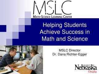 Helping Students Achieve Success in Math and Science