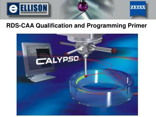 RDS-CAA Qualification and Programming Primer