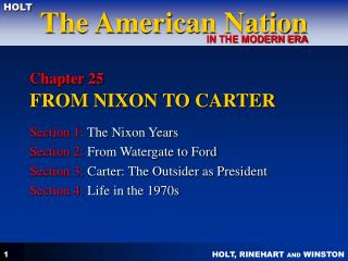 Chapter 25 FROM NIXON TO CARTER