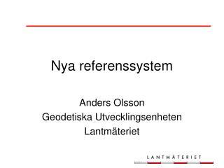 Nya referenssystem