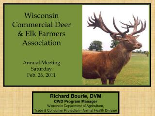 Richard Bourie, DVM CWD Program Manager