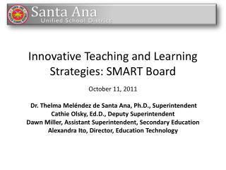 Innovative Teaching and Learning Strategies: SMART Board
