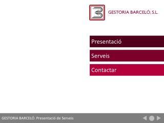 GESTORIA BARCELÓ. Presentació de Serveis