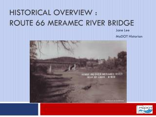 Historical Overview : Route 66 Meramec River Bridge