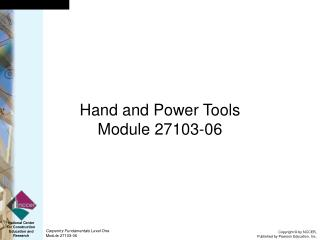 Hand and Power Tools Module 27103-06