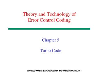 Theory and Technology of  Error Control Coding