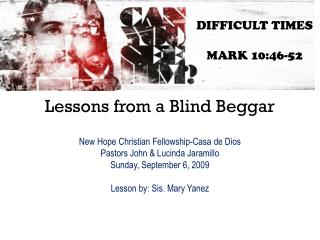 Lessons from a Blind Beggar